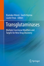 Transglutaminases- Multiple Functional Modifiers & Targets for New DrugDiscovery