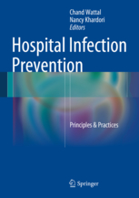 Hospital Infection Prevention- Principles & Practices
