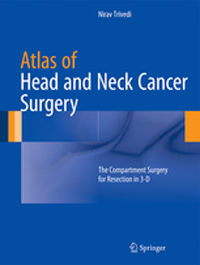 Atlas of Head & Neck Cancer Surgery- Compartment Surgery for Resection in 3-D