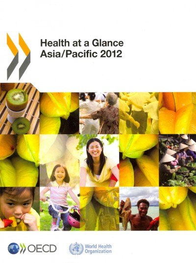 Health at a Glance: Asia /Pacific 2012