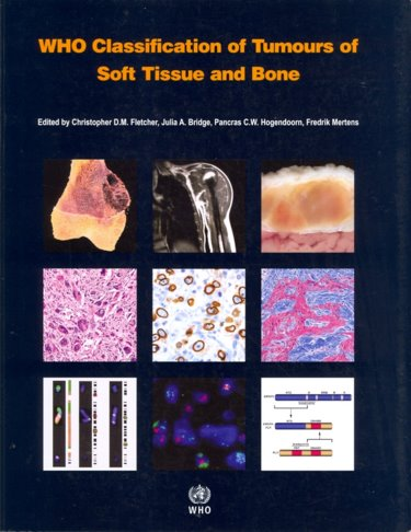 WHO Classification of Tumours of Soft Tissue & Bone,4th ed.(WHO Classification of Tumours, Vol.5)
