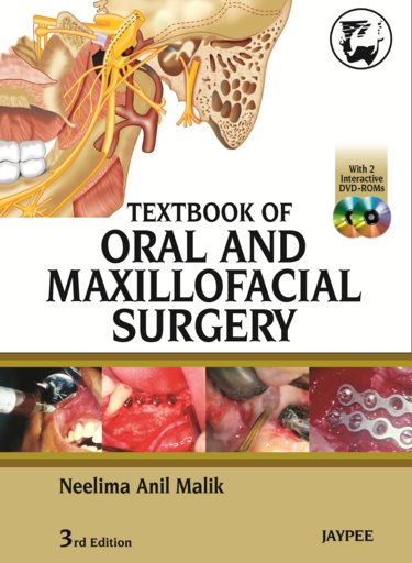 Textbook of Oral & Maxillofacial Surgery, 3rd ed.