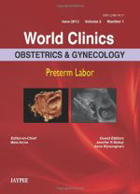 World Clinics Obstetrics & Gynecology (2012 Vol.2 No.1)- Preterm Labor