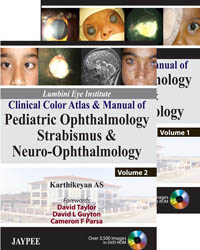 Lumbini Eye Institute Clinical Color Atlas & Manual ofPediatric Ophthalmology Strabismus &Neuro-OphthalmologyIn 2 vols.