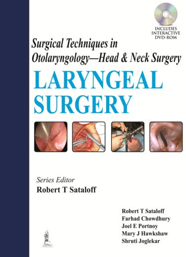 Surgical Techniques in Otolaryngology - Head NeckSurgery- Laryngeal Surgery
