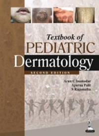 Textbook of Pediatric Dermatology, 2nd ed.