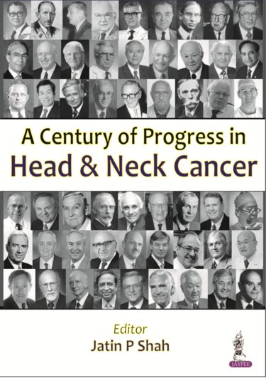 Century of Progress in Head & Neck Cancer