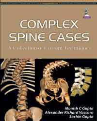 Complex Spine Cases- A Collection of Current Techniques