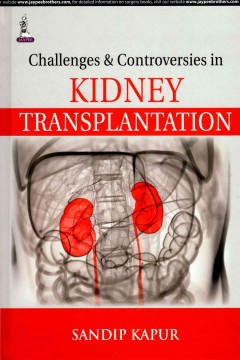 Challenges & Controversies in Kidney Transplantation
