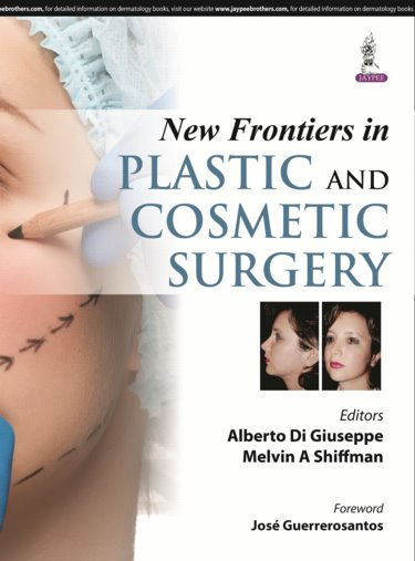 New Frontiers in Plastic & Cosmetic Surgery
