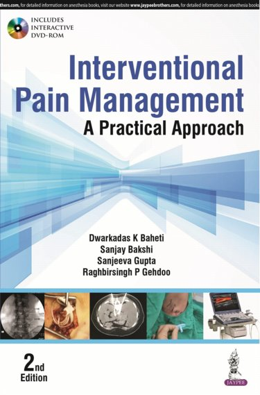 Interventional Pain Management, 2nd ed.- Practical Approach