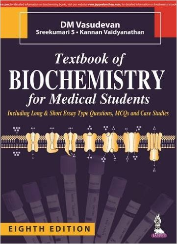 Textbook of Biochemistry for Medical Students, 8th ed.