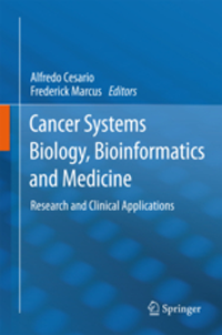 Cancer Systems Biology, Bioinformatics & Medicine- Research & Clinical Applications