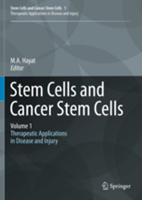 Stem Cells & Cancer Stem Cells, Vol.I- Therapeutic Applications in Disease & Injury