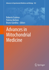 Advances in Experimental Medicine & Biology, Vol.942- Advances in Mitochondrial Medicine