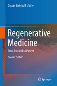 Regenerative Medicine, 2nd ed.- From Protocol to Patient