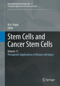 Stem Cells & Cancer Stem Cells, Vol.11- Therapeutic Applications in Disease & Injury