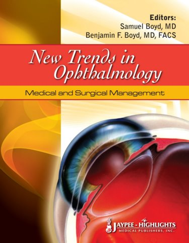 New Trends in Ophthalmology- Medical & Surgical Management