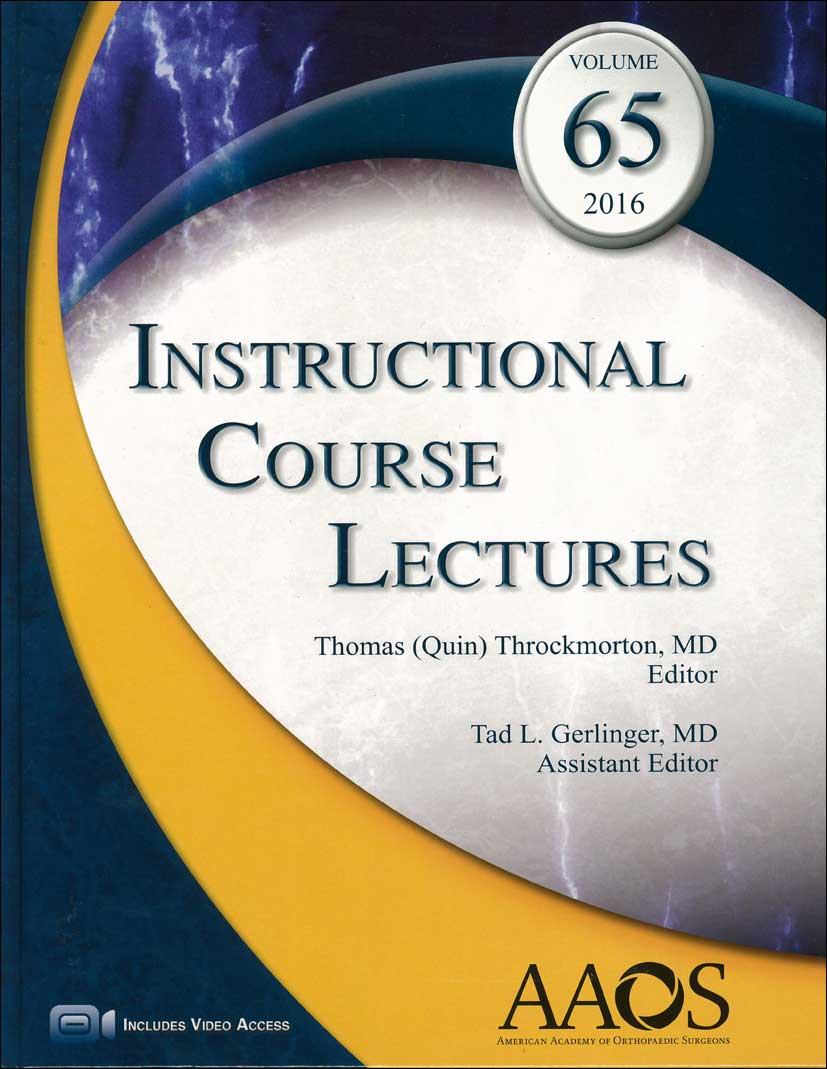 Instructional Course Lectures, Vol.65 (2016)