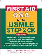 First Aid Q&A for USMLE Step 2 CK, 2nd ed.