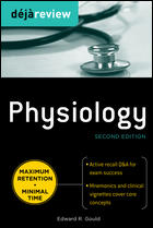 Deja Review: Physiology, 2nd ed.
