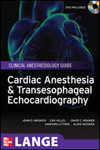 Cardiac Anesthesia & Transesophageal Echocardiography- Clinical Anesthesiology Guide