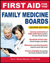 First Aid for the Family Medicine Boards, 2nd ed.