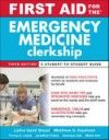 First Aid for Emergency Medicine Clerkship, 3rd ed.