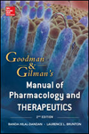 Goodman & Gilman's Manual of Pharmacology &Therapeutics, 2nd ed.