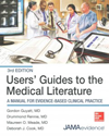 Users' Guides to the Medical Literature, 3rd ed.- A Manual for Evidence-Based Clinical Practice