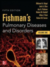 Fishman's Pulmonary Diseases & Disorders, 5th ed.,In 2 vols.