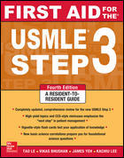First Aid for the USMLE Step 3, 4th ed.- Resident to Resident Guide