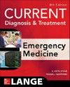 Current Diagnosis & Treatment in Emergency Medicine,8th ed.