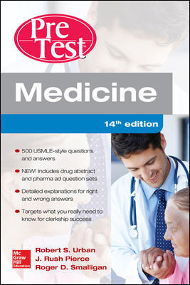 Medicine, 14th ed.- Pretest Self-Assessment & Review