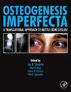 Osteogenesis Imperfecta- A Translational Approach to Brittle Bone Disease