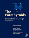 Parathyroids, 3rd ed.- Basic & Clinical Concepts