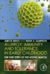 Allergy, Immunity & Tolerance in Early Childhood- First Steps of Atopic March