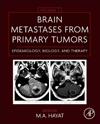 Brain Metastases from Primary Tumors, Vol.1- Epidemiology, Biology & Therapy
