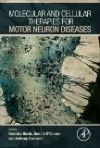 Molecular & Cellular Therapies for Motor Neuron Disease