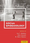 Social Epidemiology, 2nd ed.