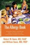 Allergy Book- Solving Your Family's Nasal Allergies, Asthma, Food
