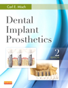 Dental Implant Prosthetics, 2nd ed.