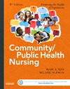 Community/Public Health Nursing, 6th ed.- Promoting the Health of Populations