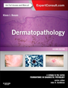 Dermatopathology, 2nd ed.(Foundations in Diagnostic Pathology Series)