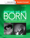 Before We are Born, 9th ed.- Essentials of Embryology & Birth Defects