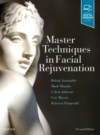 Master Techniques in Facial Rejuvenation, 2nd ed.