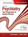 Psychiatry Test Preparation & Review Manual, 3rd ed.