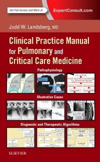 Clinical Practice Manual for Pulmonary & Critical CareMedicine