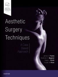 Aesthetic Surgery Techniques- A Case-Based Approach