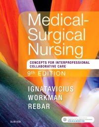 Medical-Surgical Nursing, 9th ed. Single Vol.- Concepts for Interprofessional Collaborative Care